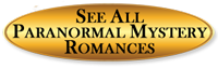 Paranormal Mystery Romance