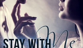 FEATURED BOOK: Stay With Me (Book 1 Lust) by Emily Jane Trent