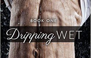 Dripping Wet